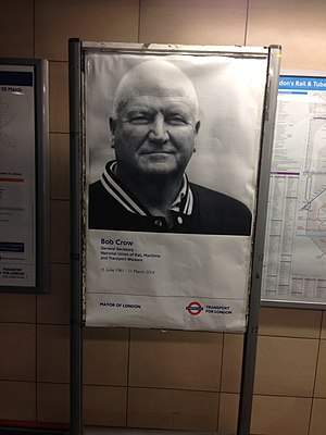 Bob Crow - A poster marking Crow's death placed at Bethnal Green tube station.