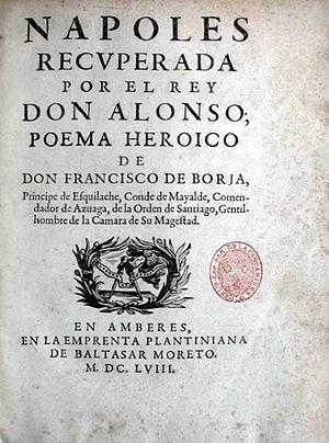 Francisco de Borja y Aragón - Napoles recuperada por el Rey Alonso title page, 1658 ed.