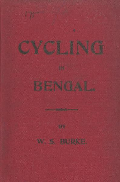 File:Burke, W.S. - Cycling in Bengal (1898).djvu