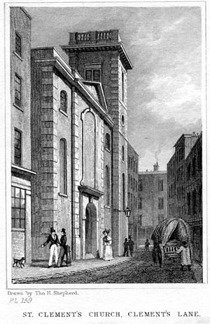 St Clement's, Eastcheap - Clement's Lane, 1831, looking south, engraved by Thomas Hosmer Shepherd (1793–1864). Clement's Lane, the small thoroughfare on which the church is located, is named after the church.