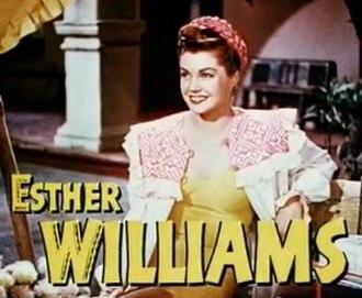 Esther Williams - Williams as Maria in Fiesta (1947)