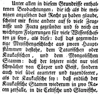 Christoph Meiners' 1785 treatise The Outline of History of Mankind was the first work to use the term Caucasian (Kaukasisch) in its wider racial sense. (click on image for English translation of the text) First use of the word Caucasian, 1785.png