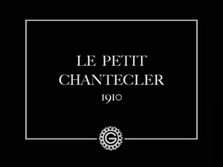 File:Le petit Chantecler (1910).webm