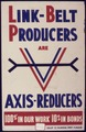Link-Belt Producers are Axis-Reducers - NARA - 534515.tif