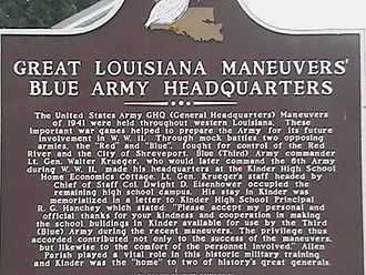 Louisiana Maneuvers - The Blue Army set up headquarters in the high school of the town of Kinder, Louisiana.
