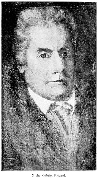 Michel-Gabriel Paccard - Portrait of Michel Gabriel Paccard. Reproduced from an old portrait in the possession of M. J. P, Cachat, of Chamonix (his great grandson). From a photograph by Tairraz, of Chamonix