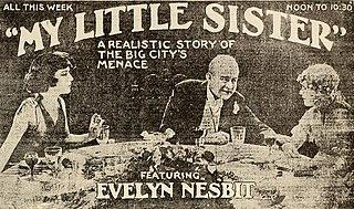 <i>My Little Sister</i> (1919 film) 1919 film by Kenean Buel