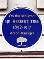On this site lived Sir Herbert Tree 1852-1917 actor manager.jpg
