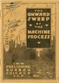 Onward Sweep of the Machine Process (ca 1917).pdf