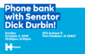 Phone Bank with Senator Dick Durbin! (October 2, 2016).png