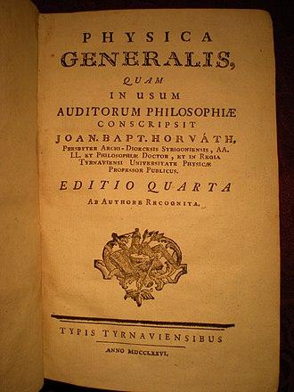 Johann Baptiste Horvath - Physica Generalis (1776).