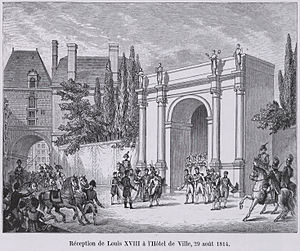 Bourbon Restoration - Louis XVIII makes a return at the Hôtel de Ville de Paris on August 29th, 1814