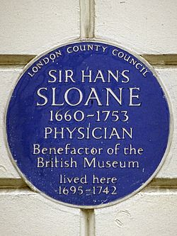 Sir hans sloane 1660 1753 physician benefactor of the british museum lived here 1695 1742