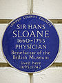 SIR HANS SLOANE 1660-1753 PHYSICIAN Benefactor of the British Museum lived here 1695-1742.jpg