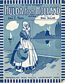 Sheet music cover - HULDA FROM HOLLAND (1917).jpg