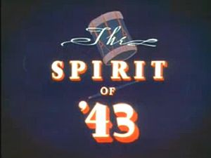 The Spirit of '43 - Title card