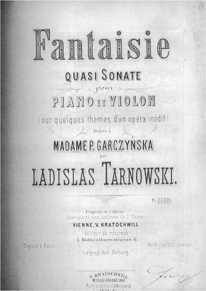 File:Tarnowski - Fantaisie quasi Sonate pour Piano et Violon ded. Mme P. Garczyńska.pdf