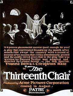 <i>The Thirteenth Chair</i> (1919 film) 1919 American film directed by Léonce Perret