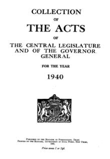 A Collection of the Acts of the Central Legislature and Ordinances of the Governor General of India, 1940.djvu
