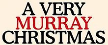 Description de l'image A Very Murray Christmas.jpg.