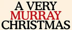 A Very Murray Christmas.jpg