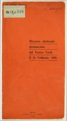 Cesare Battisti: Discorso elettorale pronunciato nel Teatro Verdi il 14 febbraio 1908