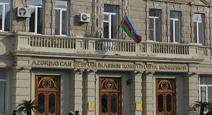 Constitutional Court of Azerbaijan - Constitutional Court of Azerbaijan