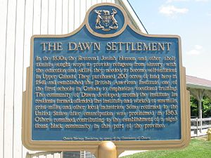"Josiah Henson - Provincial plaque, placed by the Government of Ontario, memorializing Henson's ""Dawn Settlement"", near Dresden, Ontario"