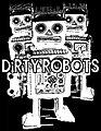 DiRTY ROBOTS.jpg