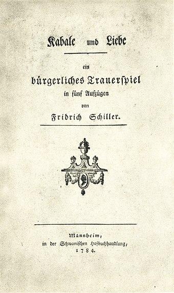 File:Friedrich Schiller - Kabale und Liebe 1784.jpg (Source: Wikimedia)