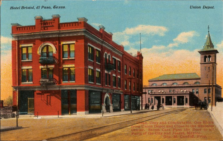 Hotel Bristol and the Union Depot at El Paso, Texas