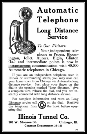 Automatic Electric - 1910 advertisement explaining how to use an Automatic Electric dial telephone to place long distance calls.  The Illinois Tunnel Company in Chicago was one of the largest early users of Automatic Electric equipment.