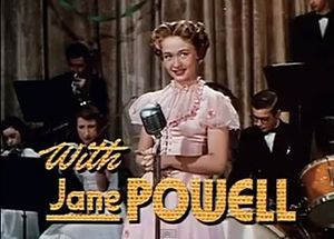 Jane Powell - Powell in A Date with Judy (1948).