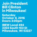 Join President Bill Clinton in Milwaukee October 8, 2016.png