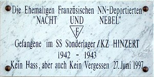 "Wilhelm Keitel - Commemorative plaque of the French victims at Hinzert concentration camp, using the expressions ""Nacht und Nebel"" and ""NN-Deported."" The inscription literally translates as ""No hate but also no forgetting."""