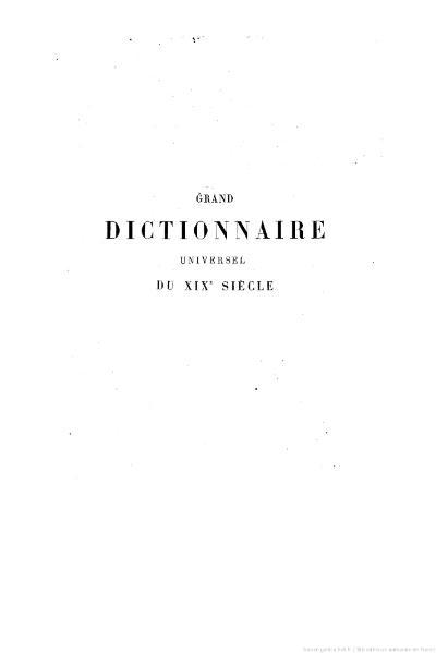File:Larousse - Grand dictionnaire universel du XIXe siècle - Tome 4, part. 1, Chemin-Cil.djvu