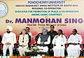 Manmohan Singh at the dedication function of the UNESCO Madanjeet Singh Institute for South Asia Regional Cooperation, Puducherry. The Lt. Governor of Puducherry, Dr. Iqbal Singh, the Chief Minister of Puducherry.jpg