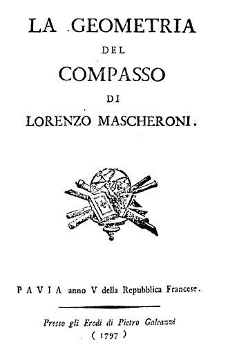Lorenzo Mascheroni - La geometria del compasso, 1797
