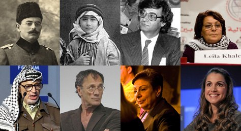 Tawfiq Canaan • Edward Said • Mahmoud Darwish • Leila Khaled Jásir Arafat • Mohammad Bakri • Hanan Ashrawi • Ranija al-Jasín