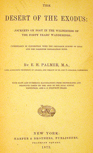 Edward Henry Palmer - Front page of Edward Palmer's The Desert of the Exodus (1872).