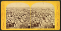Panorama from Bunker Hill monument, W, from Robert N. Dennis collection of stereoscopic views 2.png