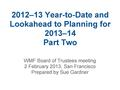 Part II- 2012-13 Year-to-Date and Lookahead to Planning for 2013-14.pdf