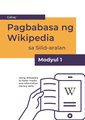 Reading Wikipedia in the Classroom - Teacher's Guide Module 1 (Tagalog).pdf