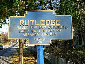 Rutledge, Pennsylvania - Keystone Marker perpetuating the myth that has the borough being named after Ann Rutledge.
