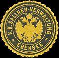 Siegelmarke K.K. Salinen-Verwaltung Ebensee W0320944.jpg