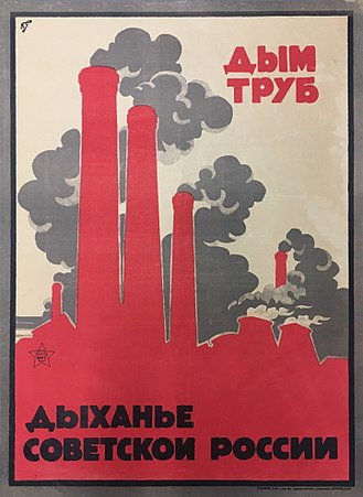 History of the Soviet Union (1927–1953) - Early Soviet poster: The Smoke of chimneys is the breath of Soviet Russia