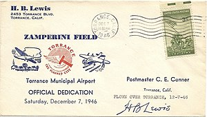 Zamperini Field - Uncataloged first day cover for the dedication of Zamperini Field, Torrance, CA. By Harry Burton Lewis, Public Relations / Operations Manager of Allied's Airports, Inc. and Ex. Sec. of Torrance Chamber of Commerce.