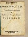 't Hollandts rommelzootje, vertoonende de gantsche gelegentheyd van het benaaudt, ontzet, en gewapent Amsterdam (IA thollandtsrommel00unkn).pdf