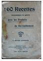 60 recettes économiques de guerre avec les produits du ravitaillement, 6éme édition augmentée..pdf