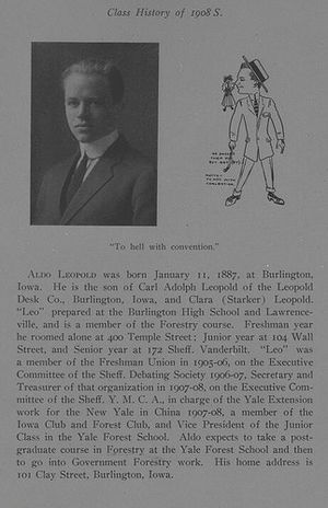 Aldo Leopold - Leopold's entry in the Yale Sheffield Scientific School yearbook, 1908